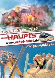Schulfahrten 2013 - Claus Haupts GmbH