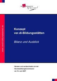 Konzept ver.di-Bildungsstätten Bilanz und Ausblick - Haus ...