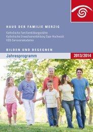 Bildungsprogramms 2013/2014 - Herzlich Willkommen im Haus der ...