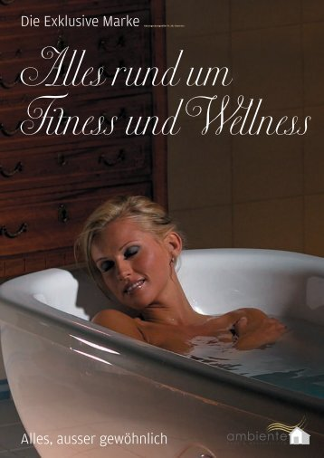 Aktueller Katalog 2012 als PDF - Ambiente Haus & Wellness