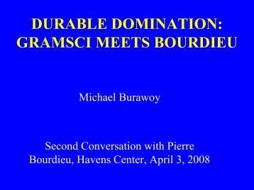 durable domination: gramsci meets bourdieu - Havens Center
