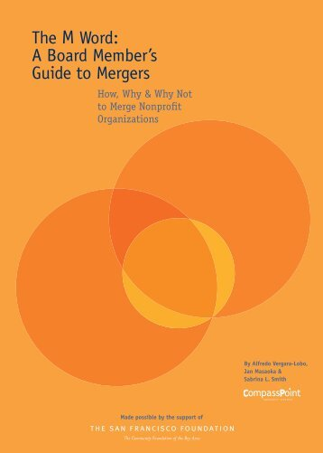 The M Word: A Board Member's Guide to Mergers - CompassPoint ...