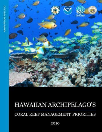 HAWAIIAN ARCHIPELAGO'S - Hawaii Coral Reef Strategies