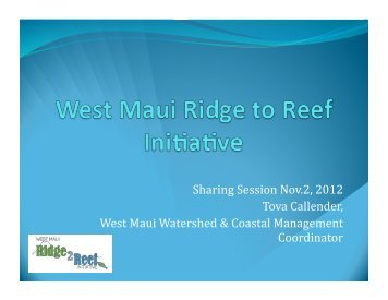 View Presentation >> PDF - Hawaii Coral Reef Strategies