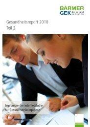 BARMER GEK Gesundheitsreport 2010 - Teil 2 - haward