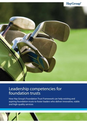 Leadership competencies for foundation trusts - Hay Group
