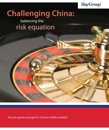 Challenging China: - Hay Group