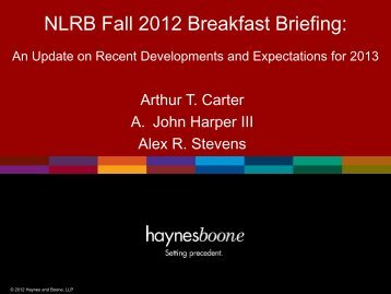 NLRB Fall 2012 Breakfast Briefing: - Haynes and Boone, LLP