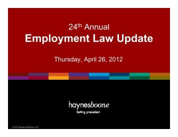 Employment Law Update - Haynes and Boone, LLP