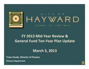 FY 2013 Mid-Year Review & General Fund Ten ... - City of HAYWARD