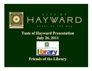 Taste of Hayward Presentation July 26, 2011 y F ... - City of HAYWARD