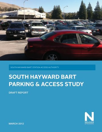 south hayward bart parking & access study - City of HAYWARD