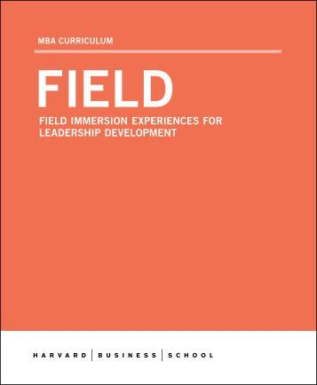 FIELD IMMERSION EXPERIENCES FOR LEADERSHIP ...