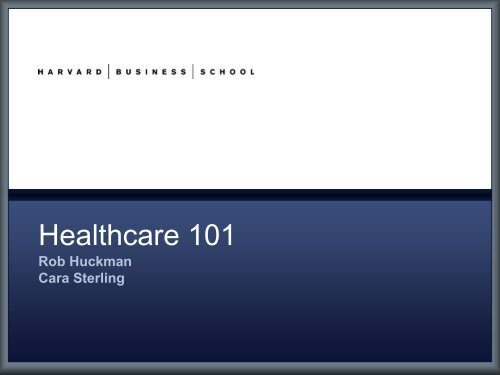 Healthcare 101