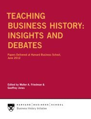 Teaching Business hisTory: insighTs and deBaTes - Harvard ...