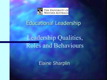 Leadership Qualities, Roles and Behaviours
