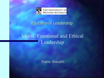 Moral, Emotional and Ethical Leadership