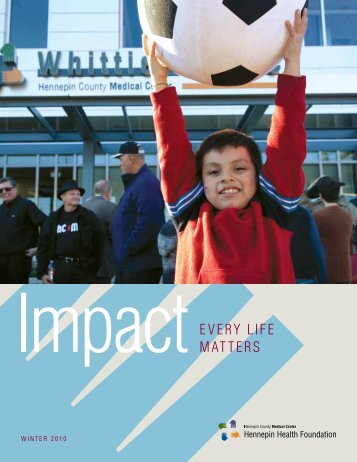 2010 Impact Winter Newsletter - Hennepin County Medical Center