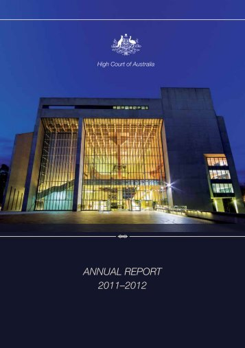 ANNUAL REPORT 2011?2012 - High Court of Australia