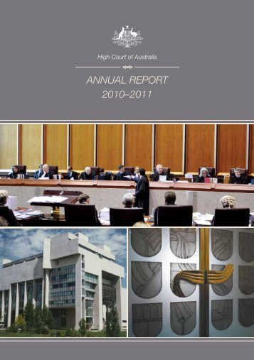 ANNUAL REPORT 2010?2011 - High Court of Australia