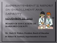PowerPoint on Enrollment and Capacity - Harford County Public ...