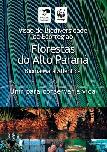 visão de Biodiversidade para a Ecorregião Florestas do Alto Paraná