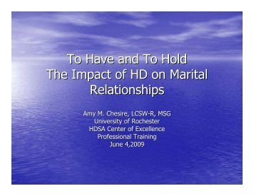 To Have and To Hold The Impact of HD on Marital Relationships