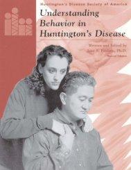Understanding Behavior in HD.final.8-18-05 - Huntington's Disease ...