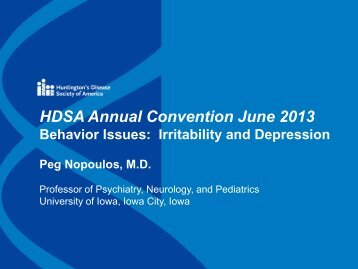 HDSA Annual Convention June 2013 Behavior Issues: Irritability ...
