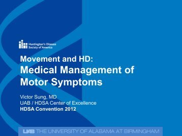 Movement And HD: Medical Management Of Motor Symptoms