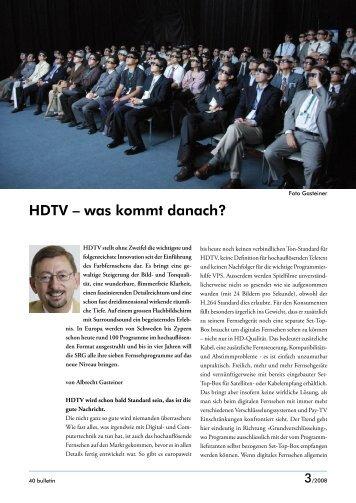 Was kommt nach HDTV - HDTV-Forum Schweiz