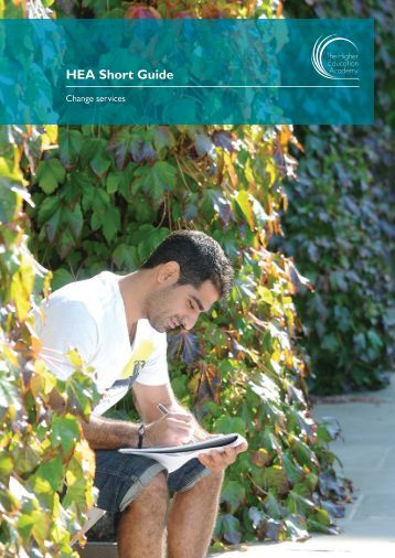 Short Guide - Change Services - Higher Education Academy