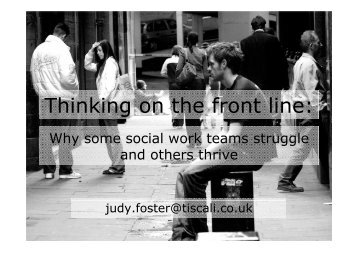 Thinking on the front line: why some social work teams struggle and ...