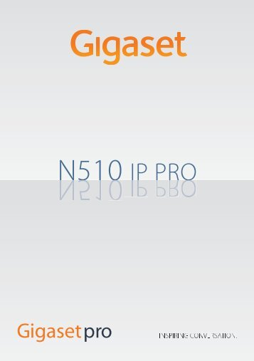 Gigaset N510 IP Pro Userguide Full (pdf) - VoIP Talk