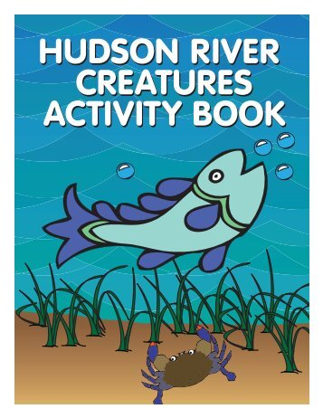Hudson River Creatures Activity Book - New York State Department ...