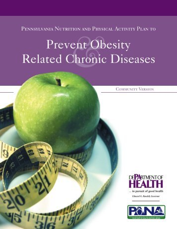 Prevent Obesity Related Chronic Diseases - Pennsylvania ...