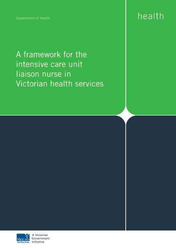 A framework for the intensive care unit liaison nurse in Victorian ...