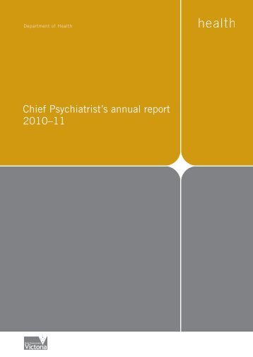 Chief Psychiatrist's annual report 2010–11 - Department of Health
