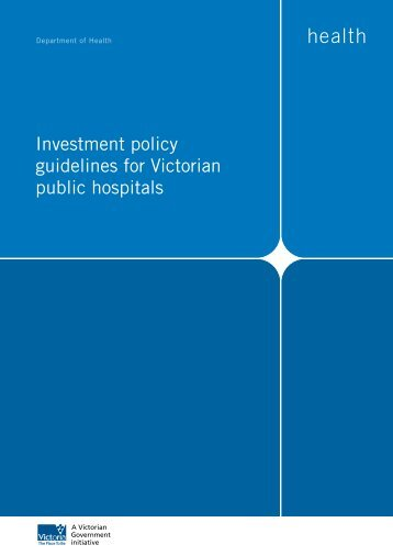 Investment policy guidelines for Victorian public hospitals (PDF File