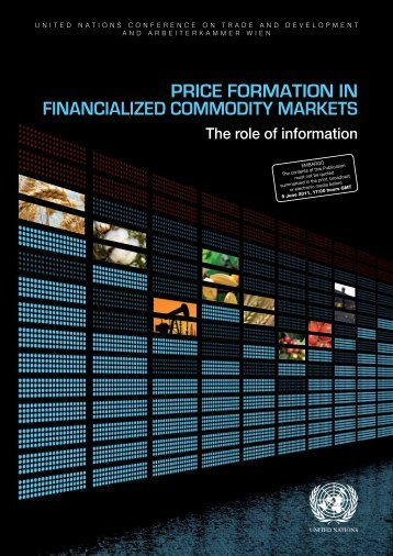 Price Formation in Financialized Commodity Markets: The ... - Unctad