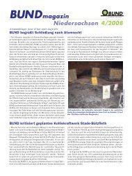 Bundmagazin Niedersachsen 4/2008 - BUND LV Niedersachsen e.v.