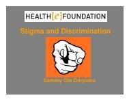 Stigma and Discrimination - Health[e]Foundation
