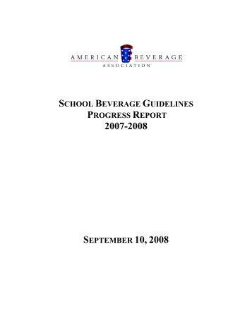 School Beverage Guidelines Progress Report 2007-2008
