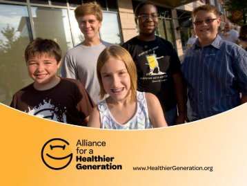 Download the Power Point slides - Alliance for a Healthier Generation