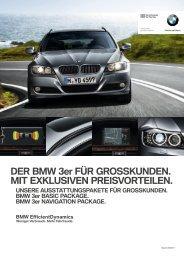 Der BMW 3er für grosskunDen. Mit eXkLusiVen PreisVorteiLen.