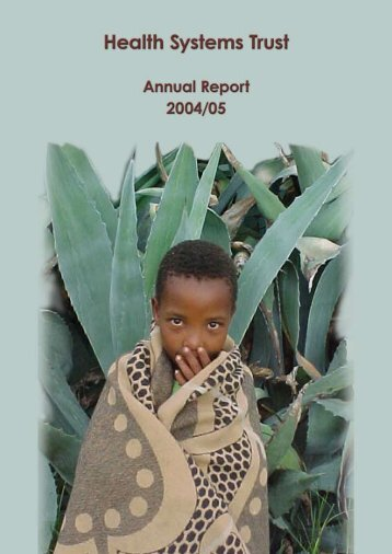 annual_report_0405 - Health Systems Trust