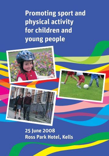 Promoting sport and physical activity for children and young people ...