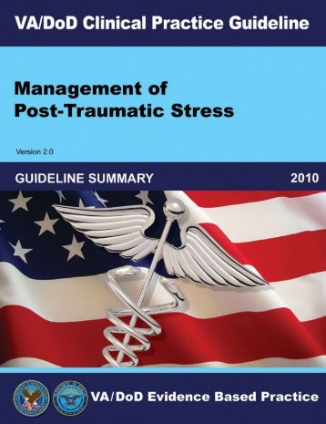 PTSD Summary (2010) - VA/DoD Clinical Practice Guidelines Home