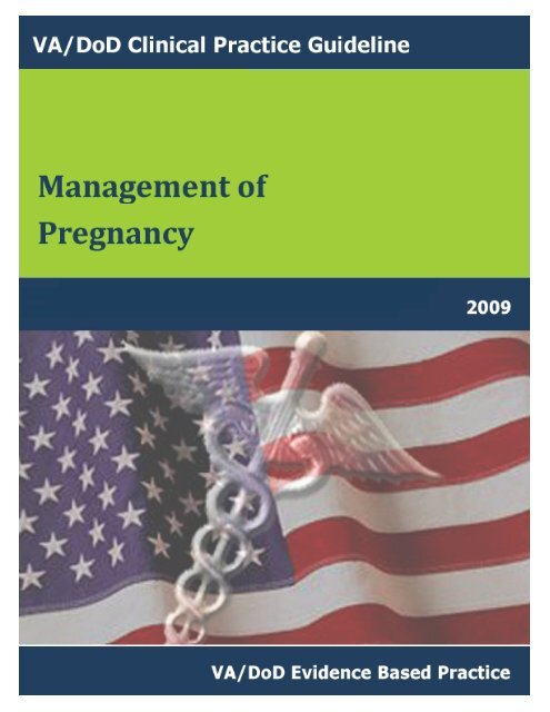 Management of pregnancy - VA/DoD Clinical Practice Guidelines ...