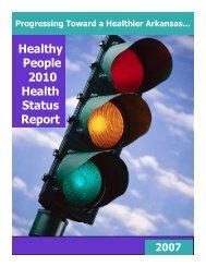 Healthy People 2010 Health Status Report - Arkansas Department ...